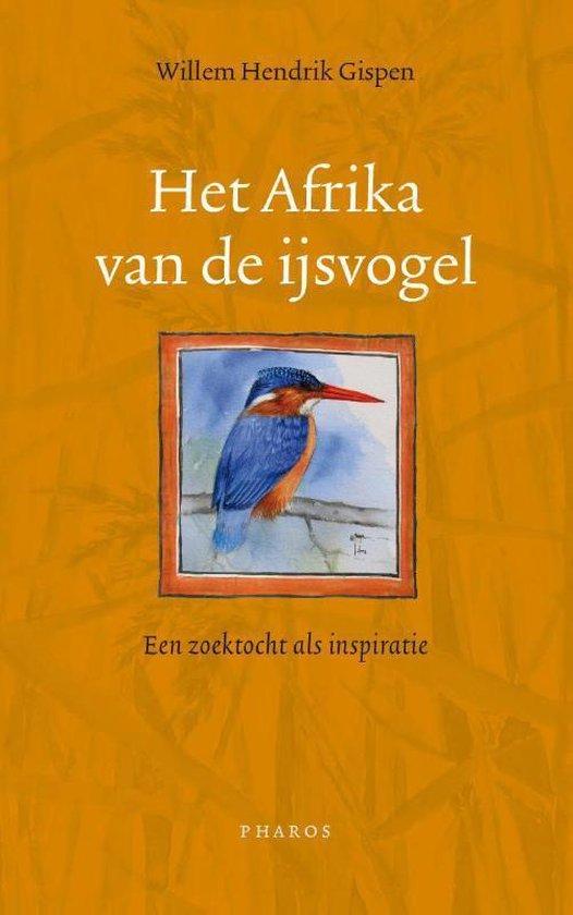 Het Afrika van de IJsvogel - Willem Hendrik Gispen | Fthsonline.com