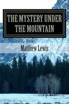 The Mystery Under the Mountain
