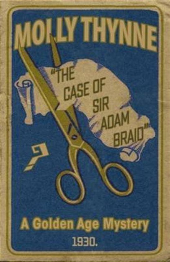 The Case of Sir Adam Braid