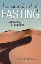 The Sacred Art of Fasting