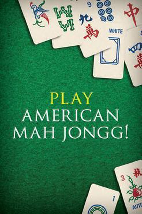 Play American Mah Jongg! Kit Ebook