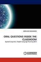 Oral Questions Inside the Classroom