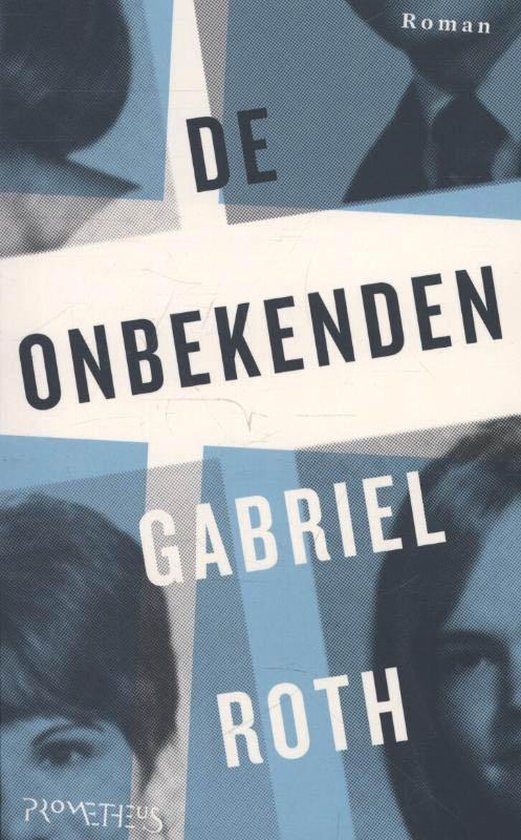 De onbekenden - Gabriel Roth  