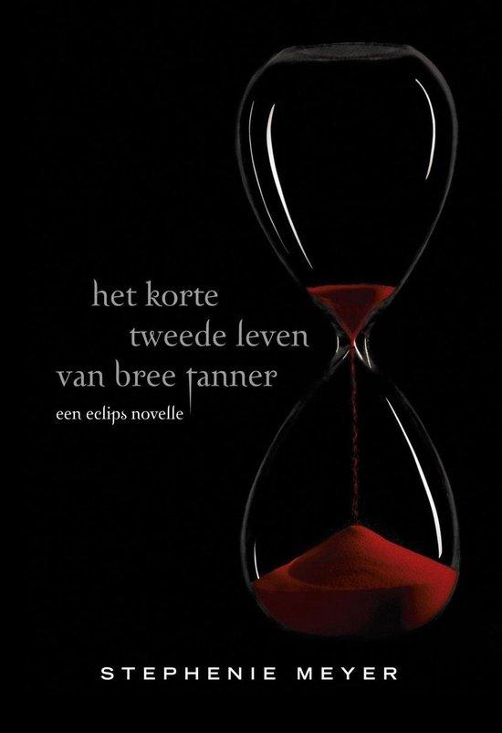 Twilight - Het korte tweede leven van Bree Tanner - Stephenie Meyer pdf epub