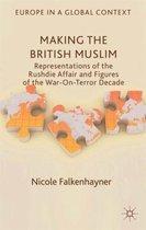 Making the British Muslim