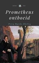Prometheus ontboeid: Een lyrisch drama in vier bedrijven