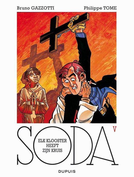 Soda 05. elk klooster heeft zijn kruis - Bruno Gazzotti pdf epub