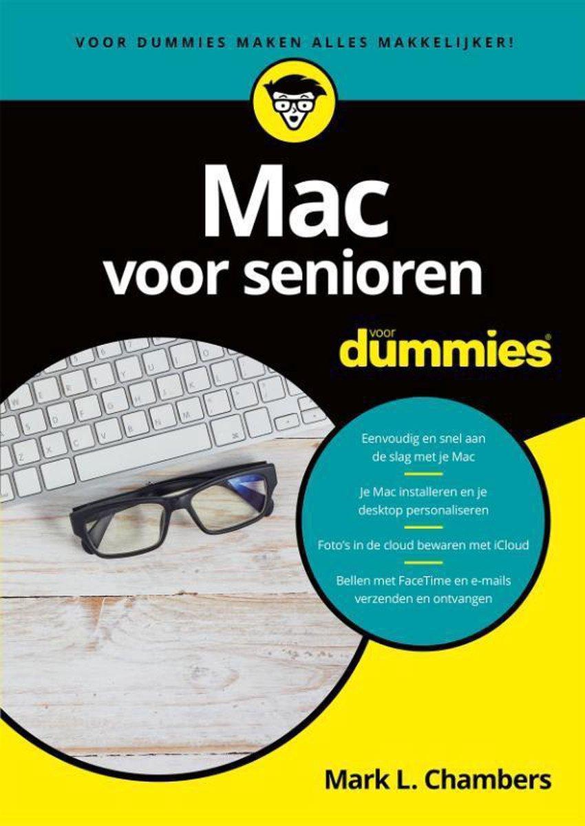 Voor Dummies  -   Mac voor senioren voor dummies - Mark L. Chambers
