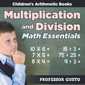 Multiplication and Division Math Essentials Children's Arithmetic Books