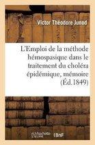 L'Emploi de la methode hemospasique dans le traitement du cholera epidemique, memoire