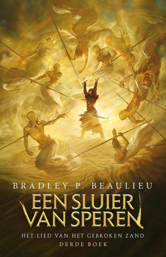Het Lied van het Gebroken Zand 3 - Een Sluier van Speren - Bradley P. Beaulieu | Readingchampions.org.uk