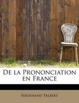 de La Prononciation En France