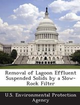 Removal of Lagoon Effluent Suspended Solids by a Slow-Rock Filter