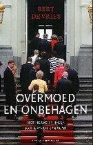 Overmoed En Onbehagen