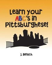 Learn Your Abc's in Pittsburghese