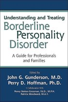 Boek cover Understanding and Treating Borderline Personality Disorder van John G Gunderson (Onbekend)