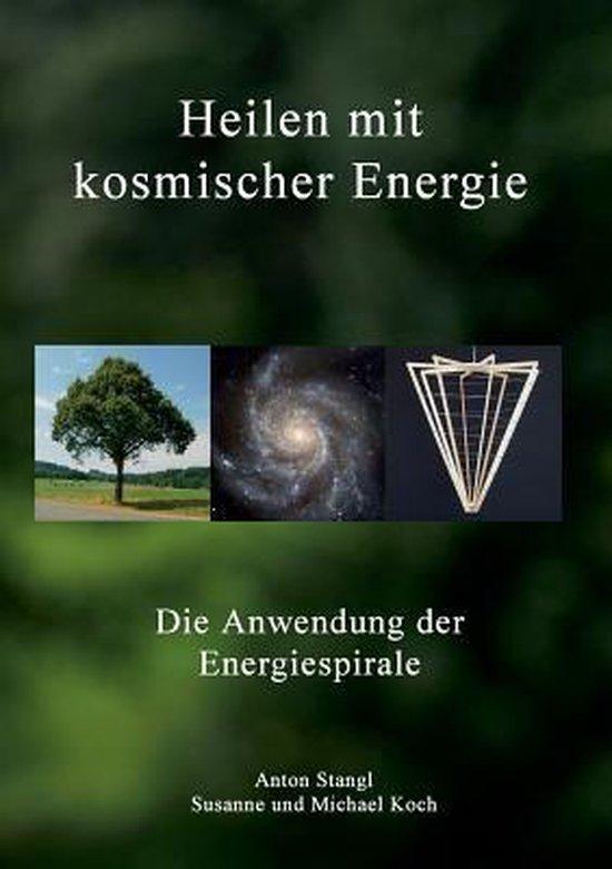 Heilen mit kosmischer Energie