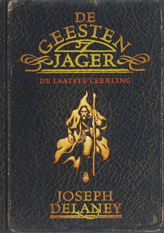 De geestenjager ~ De laatste leerling - Joseph Delaney |