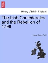 The Irish Confederates and the Rebellion of 1798