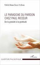 Le Paradoxe du pardon chez Paul Ricoeur
