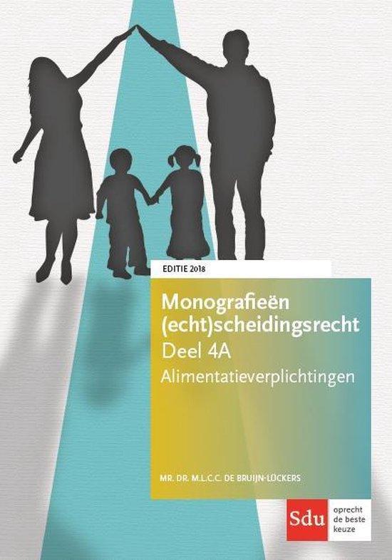 Boek cover Monografieen (echt)scheidingsrecht 4A -   Alimentatieverplichtingen. Editie 2018 van M.L.C.C. de Bruijn-Luckers (Paperback)
