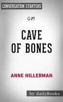 Omslag Cave of Bones: A Leaphorn, Chee & Manuelito Novel by Anne Hillerman   Conversation Starters