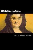El Saludo de Las Brujas (Spanish Edition)
