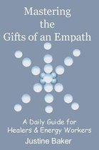 Mastering the Gifts of an Empath