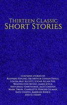 Thirteen Classic Short Stories