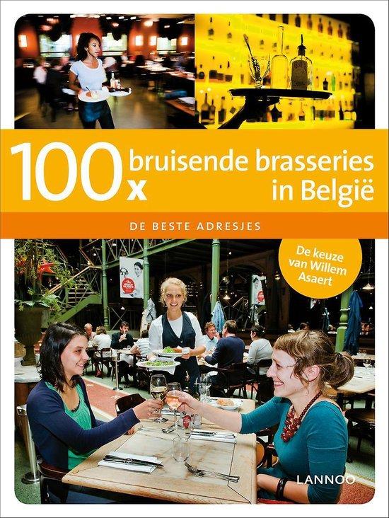 Cover van het boek '100 x bruisende brasseries in Belgie' van Willem Asaert