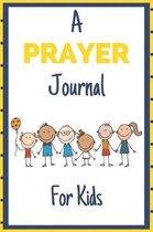 A Prayer Journal for Kids