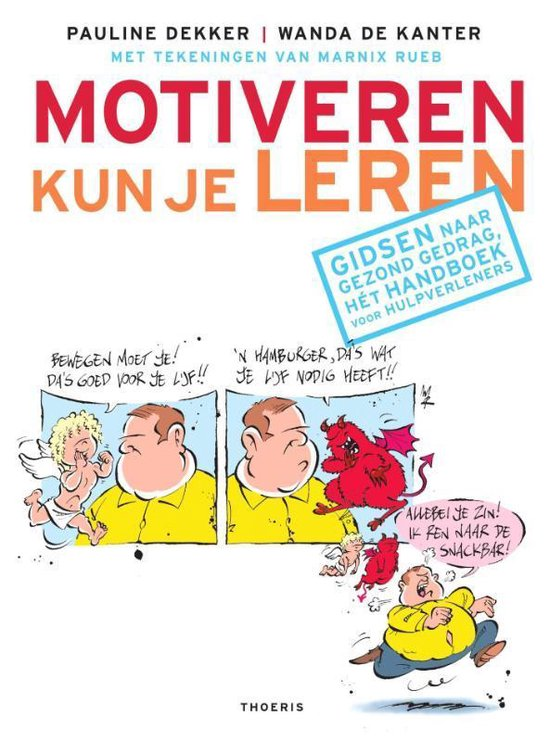 Motiveren kun je leren - Pauline Dekker |