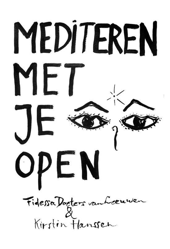 Mediteren met je ogen open