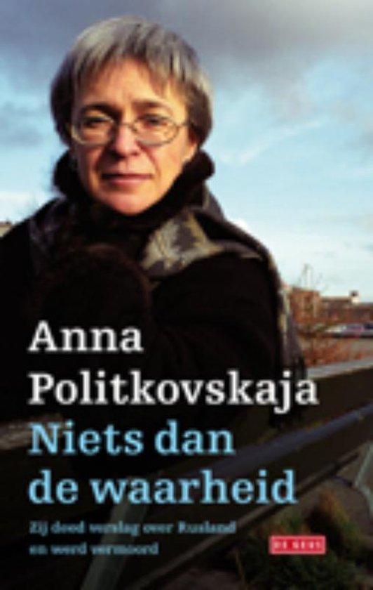 Niets dan de waarheid - Anna Politkovskaja   Fthsonline.com