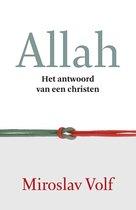 Allah. Het antwoord van een Christen