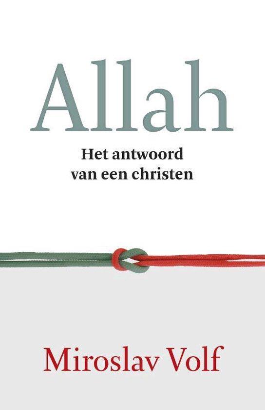 Allah. Het antwoord van een Christen - Miroslav Volf |