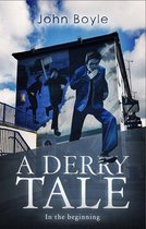 A Derry Tale