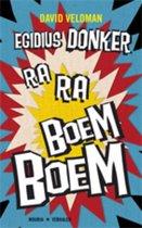 Egidius Donker Ra-Ra Boem-Boem