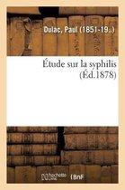 Etude sur la syphilis