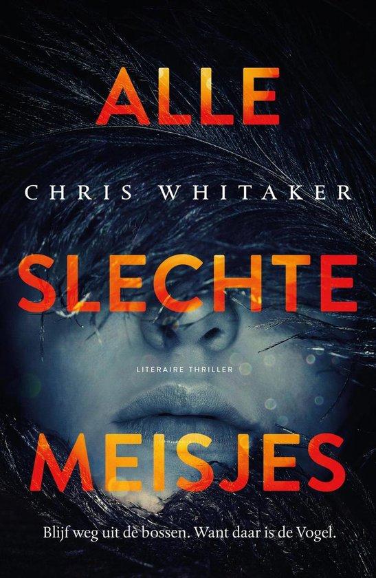 Alle slechte meisjes - Chris Whitaker |