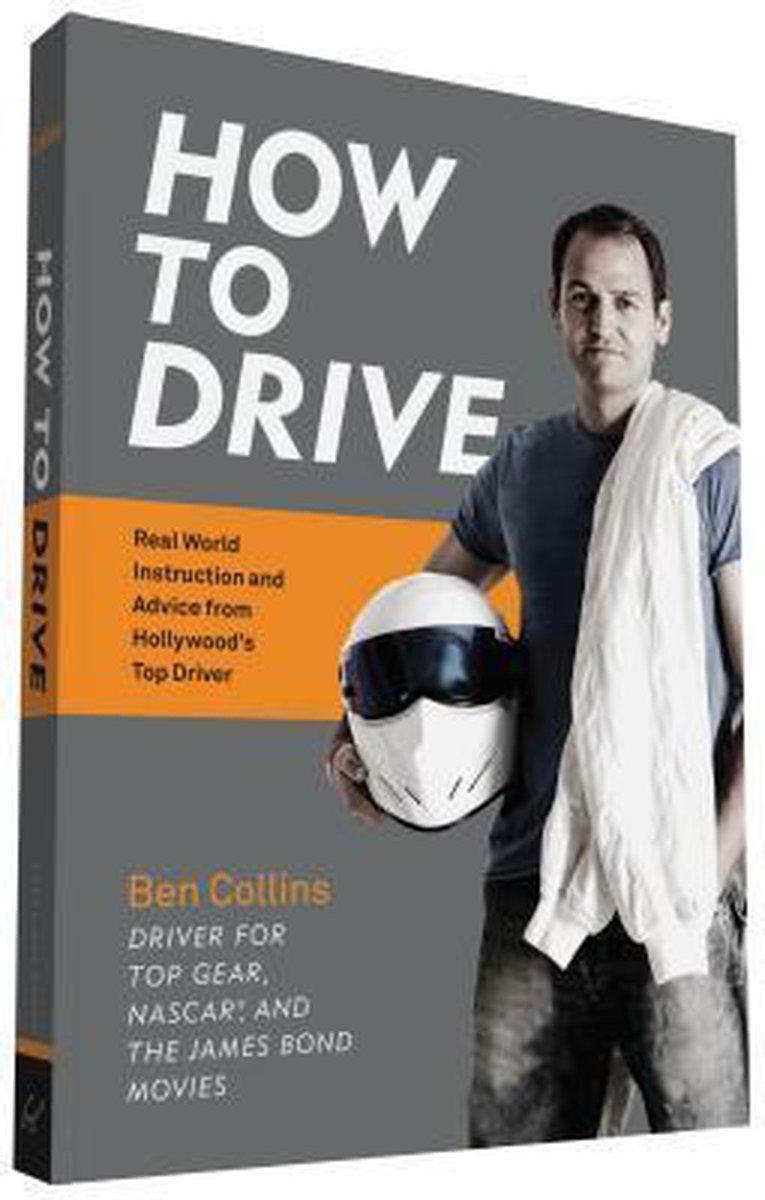 How to Drive - Ben Collins