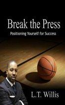 Break the Press