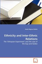 Ethnicity and Inter-Ethnic Relations