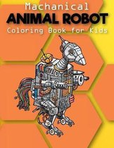 Mechanical: Animal Robot Coloring Books for Kids