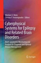 Cyberphysical Systems for Epilepsy and Related Brain Disorders