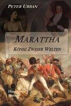 Marattha - K nig Zweier Welten