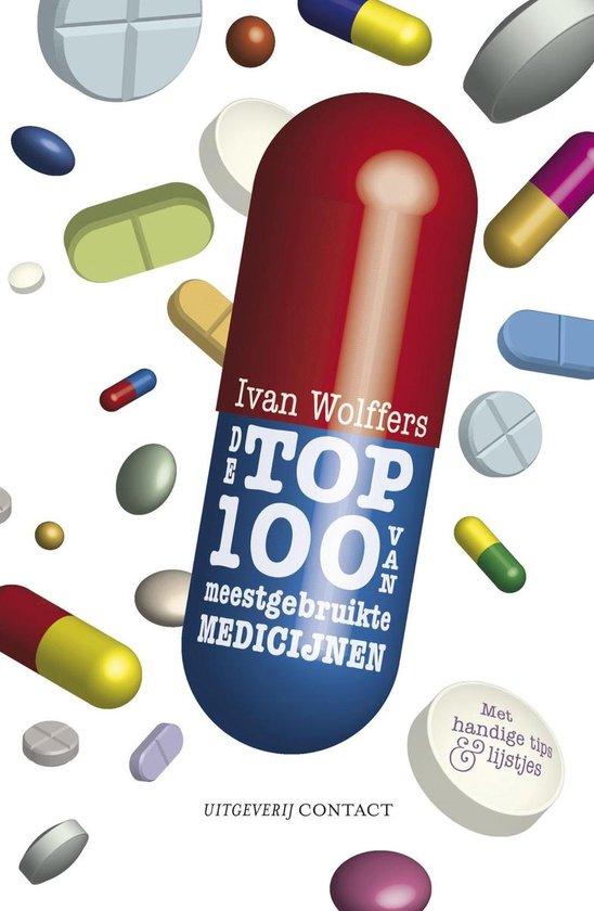 Top 100 van meest gebruikte medicijnen - Ivan Wolffers |