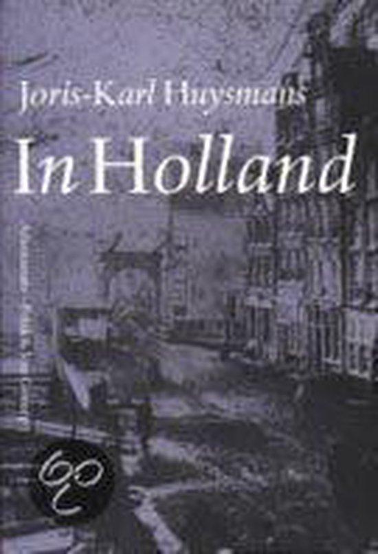In Holland - J.-K. Huysmans   Fthsonline.com