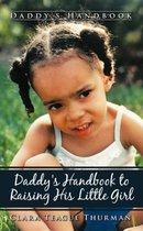Daddy's Handbook to Raising His Little Girl