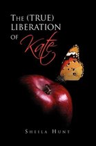 The (True) Liberation of Kate